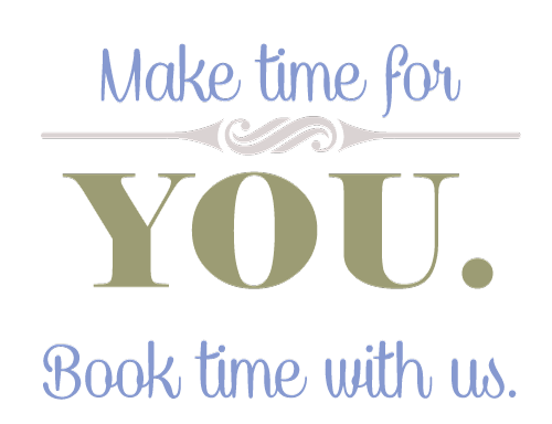 Make Time For You. Book Time With Us
